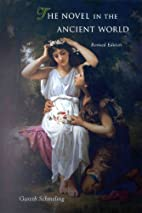 The novel in the ancient world by Gareth L.…