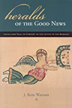 Heralds of the Good News: Isaiah and Paul in…