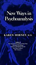 New Ways in Psychoanalysis by Karen Horney