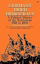 Germany Tried Democracy by S. William…