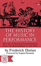 The History of Music in Performance: The Art…