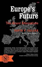Europe's Future: The Grand Alternatives by…