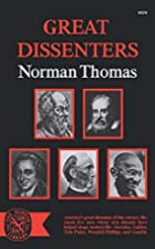 Great Dissenters by Norman Thomas