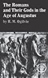 Ogilvie, R.M.: Romans and Their Gods in the Age of Augustus