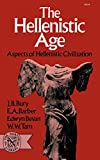 Barber, E. A.: The Hellenistic Age: Aspects of Hellenistic Civilization