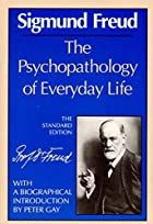 The Psychopathology of Everyday Life by…