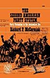 McCormick, Richard Patrick: The Second American Party System: Party Formation in the Jacksonian Era