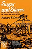Dunn, Richard S.: Sugar and Slaves