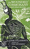 OFlaherty, Liam: The Wounded Cormorant: And Other Stories (The Norton Library, N704)