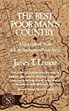 James T. Lemon: The Best Poor Man's Country: A Geographical Study of Early Southeastern Pennsylvania (Norton Library)