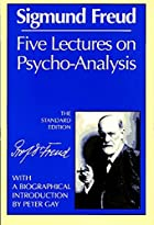 Five Lectures on Psycho-Analysis by Sigmund…