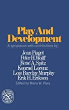 Play and development; a symposium by Maria…