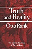 Otto Rank: Truth and Reality (Norton Library)