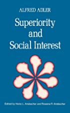 Superiority and Social Interest: A…