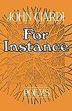 John Ciardi: For Instance