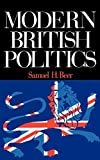 Beer, Samuel H.: Modern British Politics
