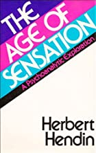The age of sensation by Herbert Hendin