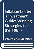 Malkiel, Burton G.: Inflation-beater's Investment Guide: Winning Strategies for the 1980's