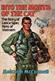 McConnell, Malcolm: Into the Mouth of the Cat: The Story of Lance Sijan, Hero of Vietnam