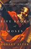 Alter, Robert: The Five Books of Moses: A Translation with Commentary