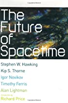 The Future of Spacetime by Stephen W.…