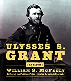 McFeely, William S.: Ulysses S. Grant: An Album