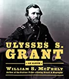Ulysses S. Grant: An Album by William S.…