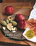 Rodgers, Judy: The Zuni Cafe Cookbook: A Compendium of Recipes and Cooking Lessons from San Francisco's Beloved Resturant