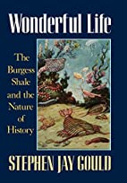 Wonderful Life: The Burgess Shale and the…