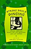 Givens, Archie: Strong Souls Singing: African American Books for Our Daughters and Our Sisters