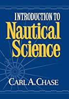 Introduction to Nautical Science by Carl…