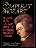 Zaslaw, Neal: The Compleat Mozart: A Guide to the Musical Works of Wolfgang Amadeus Mozart