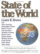State of the World 1993: A Worldwatch…