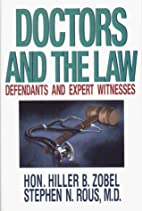 Doctors and the law : defendants and expert…