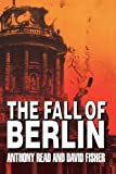Fisher, David: The Fall of Berlin