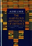 Lorde, Audre: The Marvelous Arithmetics of Distance: Poems: 1987-1992