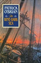 The Wine-Dark Sea ((Aubrey Maturin Series…