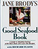 Flaste, Richard: Jane Brody's Good Seafood Book