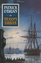Treason's Harbour by Patrick…