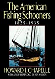 Chapelle, Howard I.: The American Fishing Schooners: 1825-1935