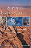 Salvadori, Mario: Why the Earth Quakes: The Story of Earthquakes and Volcanoes