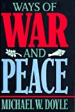 Michael W. Doyle: Ways of War and Peace: Realism, Liberalism, and Socialism