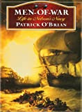 O&#39;Brian, Patrick: Men-Of-War: Life in Nelson&#39;s Navy