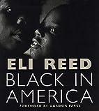 Black in America by Eli Reed