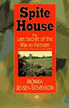 Spite House: The Last Secret of the War in…