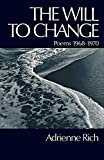 Rich, Adrienne: The Will to Change: Poems 1968-1970