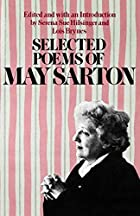 Selected Poems of May Sarton by May Sarton