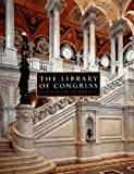 Reed, Henry Hope: The Library of Congress: The Art and Architecture of the Thomas Jefferson Building