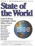 Lester Brown: State of the World 1998: A Worldwatch Institute Report on Progress Toward a Sustainable Society