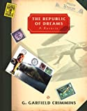 Crimmins, G. Garfield: The Republic of Dreams
